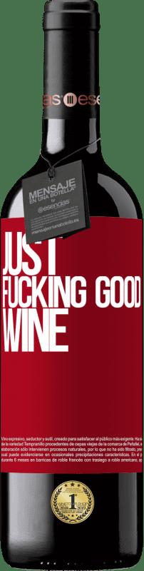 24,95 € Envoi gratuit | Vin rouge Édition RED Crianza 6 Mois Just fucking good wine Étiquette Rouge. Étiquette personnalisable Vieillissement en fûts de chêne 6 Mois Récolte 2018 Tempranillo