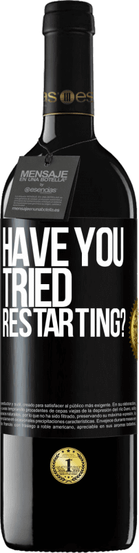 29,95 € Free Shipping   Red Wine RED Edition Crianza 6 Months have you tried restarting? Black Label. Customizable label I.G.P. Vino de la Tierra de Castilla y León Aging in oak barrels 6 Months Harvest 2018 Spain Tempranillo