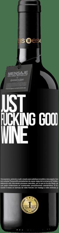 24,95 € Envoi gratuit | Vin rouge Édition RED Crianza 6 Mois Just fucking good wine Étiquette Noire. Étiquette personnalisable Vieillissement en fûts de chêne 6 Mois Récolte 2018 Tempranillo