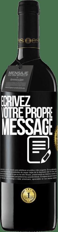 24,95 € Envoi gratuit | Vin rouge Édition RED Crianza 6 Mois Écrivez votre propre message Étiquette Noire. Étiquette personnalisable Vieillissement en fûts de chêne 6 Mois Récolte 2018 Tempranillo