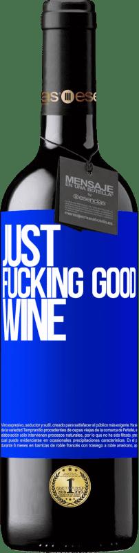 24,95 € Envoi gratuit | Vin rouge Édition RED Crianza 6 Mois Just fucking good wine Étiquette Bleue. Étiquette personnalisable Vieillissement en fûts de chêne 6 Mois Récolte 2018 Tempranillo