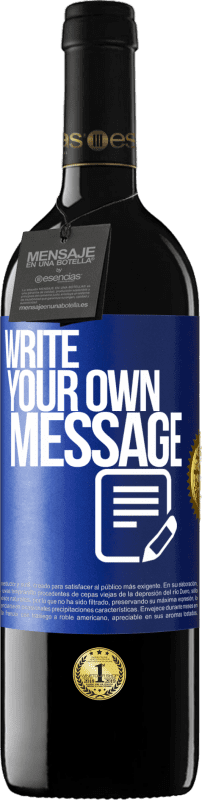 24,95 € Free Shipping | Red Wine RED Edition Crianza 6 Months Write your own message Blue Label. Customizable label Aging in oak barrels 6 Months Harvest 2018 Tempranillo