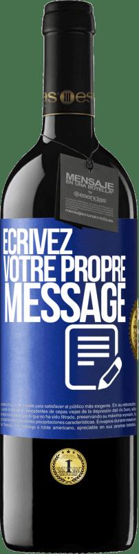 24,95 € Envoi gratuit | Vin rouge Édition RED Crianza 6 Mois Écrivez votre propre message Étiquette Bleue. Étiquette personnalisable Vieillissement en fûts de chêne 6 Mois Récolte 2018 Tempranillo
