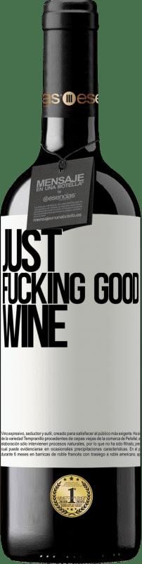 24,95 € Envoi gratuit | Vin rouge Édition RED Crianza 6 Mois Just fucking good wine Étiquette Blanche. Étiquette personnalisable Vieillissement en fûts de chêne 6 Mois Récolte 2018 Tempranillo