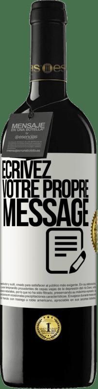 24,95 € Envoi gratuit | Vin rouge Édition RED Crianza 6 Mois Écrivez votre propre message Étiquette Blanche. Étiquette personnalisable Vieillissement en fûts de chêne 6 Mois Récolte 2018 Tempranillo