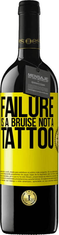 24,95 € Free Shipping | Red Wine RED Edition Crianza 6 Months Failure is a bruise, not a tattoo Yellow Label. Customizable label Aging in oak barrels 6 Months Harvest 2018 Tempranillo