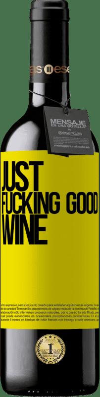 24,95 € Envoi gratuit | Vin rouge Édition RED Crianza 6 Mois Just fucking good wine Étiquette Jaune. Étiquette personnalisable Vieillissement en fûts de chêne 6 Mois Récolte 2018 Tempranillo