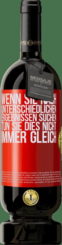 29,95 € Kostenloser Versand | Rotwein Premium Edition MBS® Reserva Wenn Sie nach unterschiedlichen Ergebnissen suchen, tun Sie dies nicht immer gleich Rote Markierung. Anpassbares Etikett Reserva 12 Monate Ernte 2013 Tempranillo