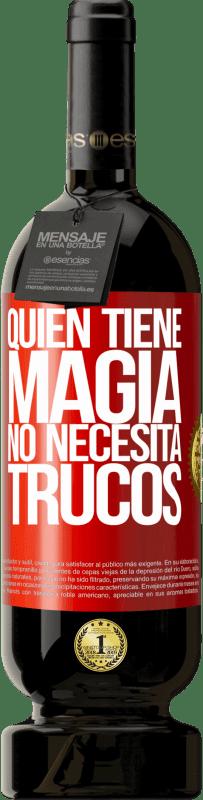 29,95 € Envío gratis   Vino Tinto Edición Premium MBS® Reserva Quien tiene magia no necesita trucos Etiqueta Roja. Etiqueta personalizable Reserva 12 Meses Cosecha 2013 Tempranillo