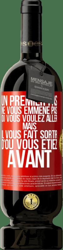 29,95 € Envoi gratuit   Vin rouge Édition Premium MBS® Reserva La première étape ne vous emmène pas où vous voulez aller, mais elle vous mène d'où vous êtes Étiquette Rouge. Étiquette personnalisable Reserva 12 Mois Récolte 2013 Tempranillo