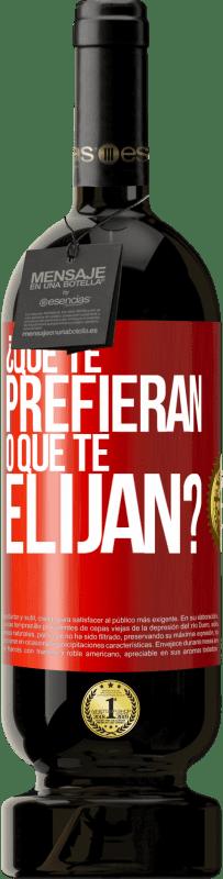 29,95 € Envío gratis | Vino Tinto Edición Premium MBS® Reserva ¿Que te prefieran, o que te elijan? Etiqueta Roja. Etiqueta personalizable Reserva 12 Meses Cosecha 2013 Tempranillo