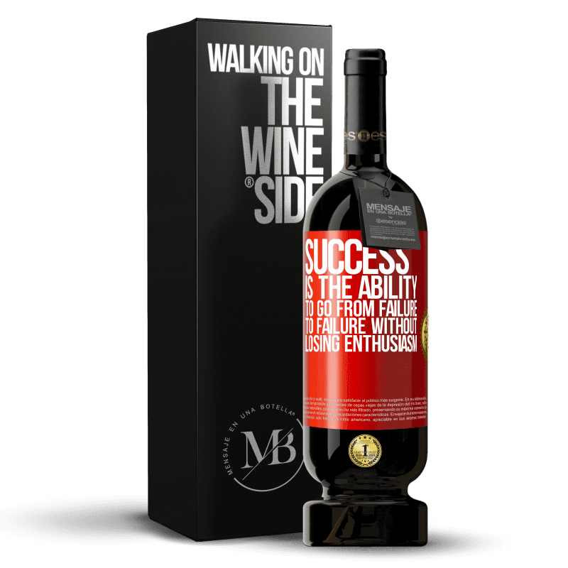 29,95 € Free Shipping   Red Wine Premium Edition MBS® Reserva Success is the ability to go from failure to failure without losing enthusiasm Red Label. Customizable label Reserva 12 Months Harvest 2013 Tempranillo