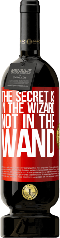 29,95 € Free Shipping | Red Wine Premium Edition MBS® Reserva The secret is in the wizard, not in the wand Red Label. Customizable label Reserva 12 Months Harvest 2013 Tempranillo