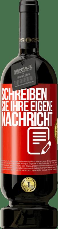 29,95 € Kostenloser Versand | Rotwein Premium Edition MBS® Reserva Schreiben Sie Ihre eigene Nachricht Rote Markierung. Anpassbares Etikett Reserva 12 Monate Ernte 2013 Tempranillo