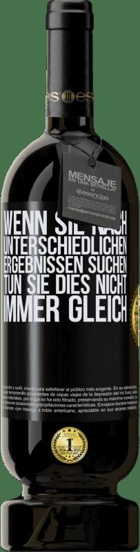 29,95 € Kostenloser Versand | Rotwein Premium Ausgabe MBS® Reserva Wenn Sie nach unterschiedlichen Ergebnissen suchen, tun Sie dies nicht immer gleich Schwarzes Etikett. Anpassbares Etikett Reserva 12 Monate Ernte 2013 Tempranillo