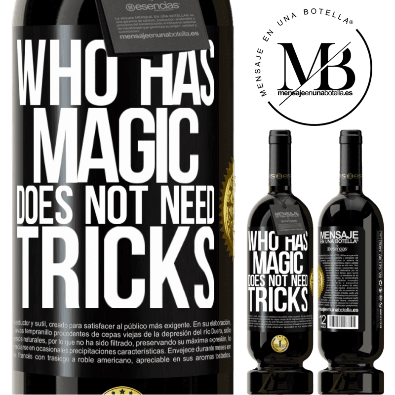29,95 € Free Shipping | Red Wine Premium Edition MBS® Reserva Who has magic does not need tricks Black Label. Customizable label Reserva 12 Months Harvest 2013 Tempranillo