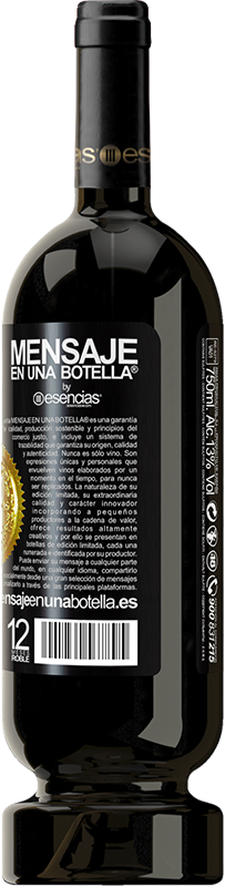 29,95 € Free Shipping   Red Wine Premium Edition MBS® Reserva We are all mortal until the first kiss and the second glass of wine Black Label. Customizable label Reserva 12 Months Harvest 2013 Tempranillo