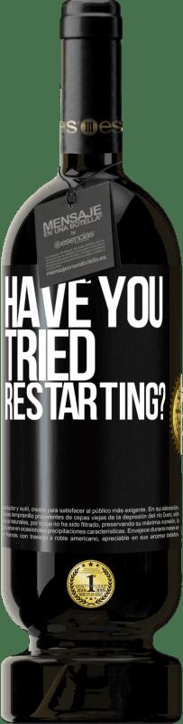 35,95 € Free Shipping   Red Wine Premium Edition MBS Reserva have you tried restarting? Black Label. Customizable label I.G.P. Vino de la Tierra de Castilla y León Aging in oak barrels 12 Months Harvest 2013 Spain Tempranillo
