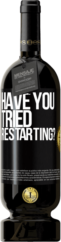 29,95 € Free Shipping | Red Wine Premium Edition MBS® Reserva have you tried restarting? Black Label. Customizable label Reserva 12 Months Harvest 2013 Tempranillo