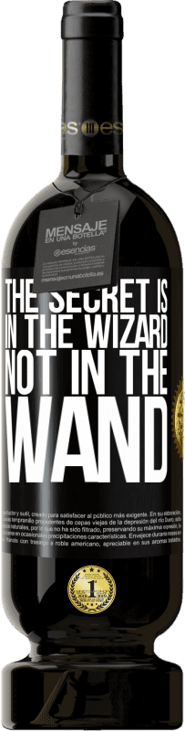 29,95 € Free Shipping   Red Wine Premium Edition MBS® Reserva The secret is in the wizard, not in the wand Yellow Label. Customizable label Reserva 12 Months Harvest 2013 Tempranillo
