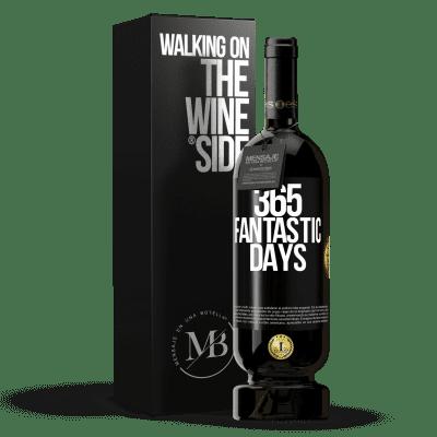 «365 fantastic days» Premium Edition MBS® Reserva