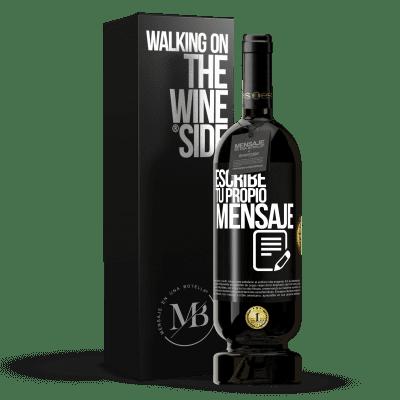 «Escribe tu propio mensaje» Edición Premium MBS® Reserva