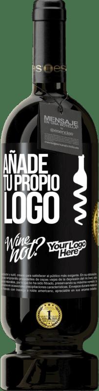 29,95 € Envío gratis | Vino Tinto Edición Premium MBS® Reserva Añade tu propio logo Etiqueta Negra. Etiqueta personalizable Reserva 12 Meses Cosecha 2013 Tempranillo