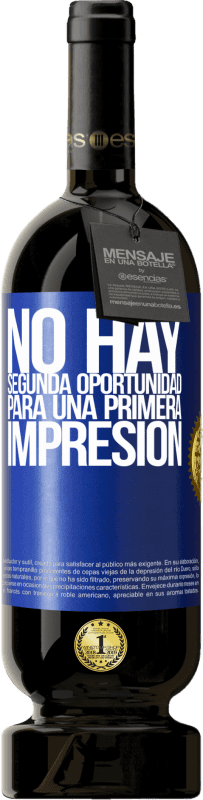 35,95 € Free Shipping | Red Wine Premium Edition MBS® Reserva There is no second chance for a first impression Blue Label. Customizable label Reserva 12 Months Harvest 2013 Tempranillo