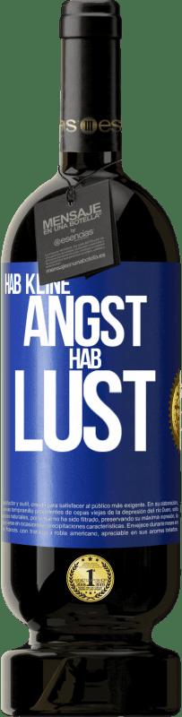 29,95 € Kostenloser Versand | Rotwein Premium Edition MBS® Reserva Hab keine Angst. Fühlen Sie sich wie Blaue Markierung. Anpassbares Etikett Reserva 12 Monate Ernte 2013 Tempranillo