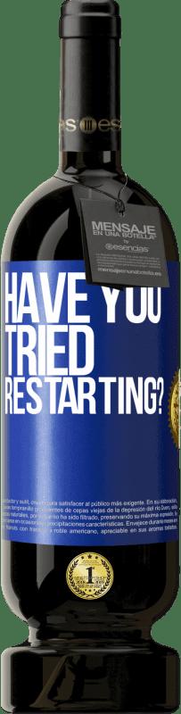 35,95 € Free Shipping   Red Wine Premium Edition MBS Reserva have you tried restarting? Blue Label. Customizable label I.G.P. Vino de la Tierra de Castilla y León Aging in oak barrels 12 Months Harvest 2013 Spain Tempranillo