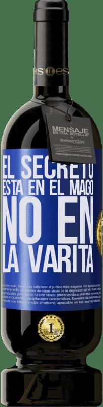 29,95 € Envío gratis   Vino Tinto Edición Premium MBS® Reserva El secreto está en el mago, no en la varita Etiqueta Azul. Etiqueta personalizable Reserva 12 Meses Cosecha 2013 Tempranillo