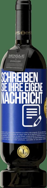 29,95 € Kostenloser Versand | Rotwein Premium Edition MBS® Reserva Schreiben Sie Ihre eigene Nachricht Blaue Markierung. Anpassbares Etikett Reserva 12 Monate Ernte 2013 Tempranillo