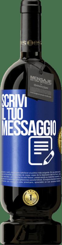 29,95 € Spedizione Gratuita   Vino rosso Edizione Premium MBS® Reserva Scrivi il tuo messaggio Etichetta Blu. Etichetta personalizzabile Reserva 12 Mesi Raccogliere 2013 Tempranillo