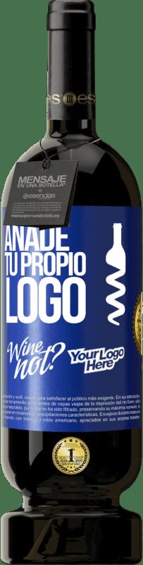 29,95 € Envío gratis   Vino Tinto Edición Premium MBS® Reserva Añade tu propio logo Etiqueta Azul. Etiqueta personalizable Reserva 12 Meses Cosecha 2013 Tempranillo