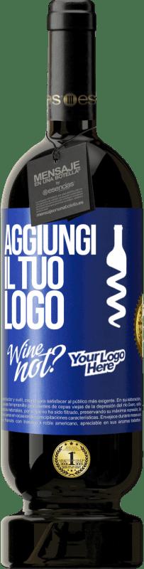 29,95 € Spedizione Gratuita   Vino rosso Edizione Premium MBS® Reserva Aggiungi il tuo logo Etichetta Blu. Etichetta personalizzabile Reserva 12 Mesi Raccogliere 2013 Tempranillo