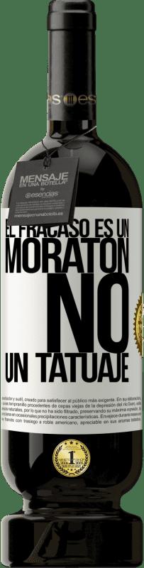 29,95 € Envío gratis   Vino Tinto Edición Premium MBS® Reserva El fracaso es un moratón, no un tatuaje Etiqueta Blanca. Etiqueta personalizable Reserva 12 Meses Cosecha 2013 Tempranillo