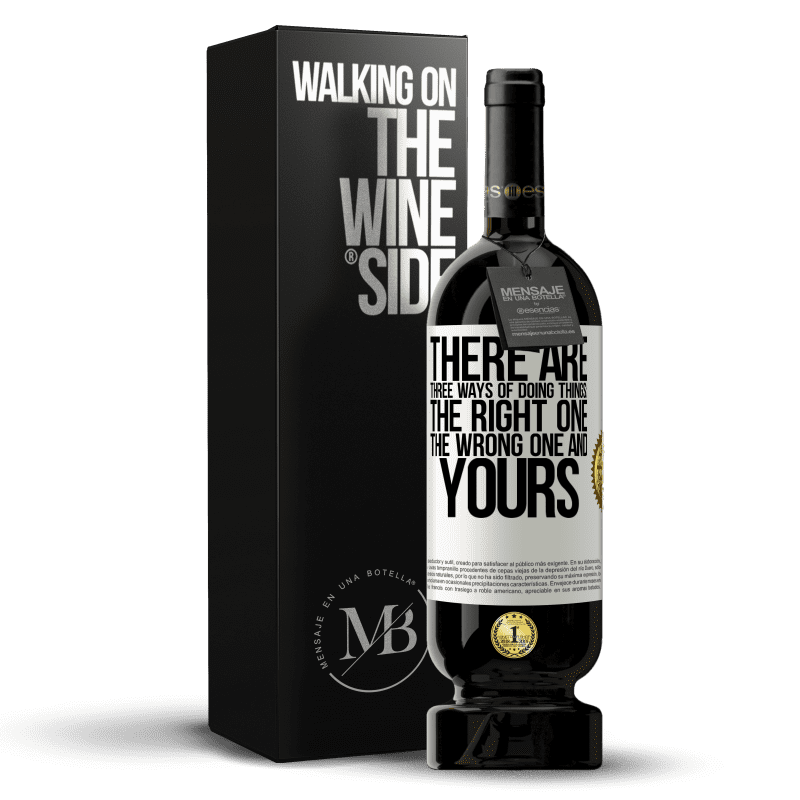 29,95 € Free Shipping | Red Wine Premium Edition MBS® Reserva There are three ways of doing things: the right one, the wrong one and yours White Label. Customizable label Reserva 12 Months Harvest 2013 Tempranillo