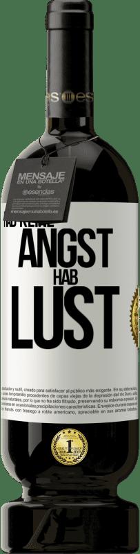 29,95 € Kostenloser Versand | Rotwein Premium Edition MBS® Reserva Hab keine Angst. Fühlen Sie sich wie Weißes Etikett. Anpassbares Etikett Reserva 12 Monate Ernte 2013 Tempranillo