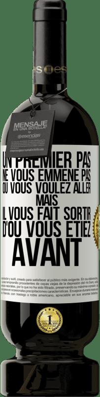 29,95 € Envoi gratuit   Vin rouge Édition Premium MBS® Reserva La première étape ne vous emmène pas où vous voulez aller, mais elle vous mène d'où vous êtes Étiquette Blanche. Étiquette personnalisable Reserva 12 Mois Récolte 2013 Tempranillo