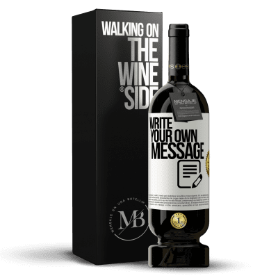«Write your own message» Premium Edition MBS® Reserva