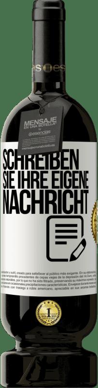 29,95 € Kostenloser Versand | Rotwein Premium Edition MBS® Reserva Schreiben Sie Ihre eigene Nachricht Weißes Etikett. Anpassbares Etikett Reserva 12 Monate Ernte 2013 Tempranillo