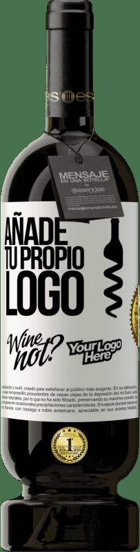29,95 € Envío gratis | Vino Tinto Edición Premium MBS® Reserva Añade tu propio logo Etiqueta Blanca. Etiqueta personalizable Reserva 12 Meses Cosecha 2013 Tempranillo