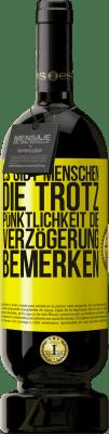 29,95 € Kostenloser Versand | Rotwein Premium Edition MBS® Reserva Es gibt Menschen, die trotz Pünktlichkeit die Verzögerung bemerken Gelbes Etikett. Anpassbares Etikett Reserva 12 Monate Ernte 2013 Tempranillo