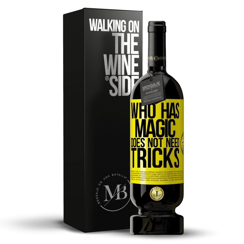29,95 € Free Shipping   Red Wine Premium Edition MBS® Reserva Who has magic does not need tricks Yellow Label. Customizable label Reserva 12 Months Harvest 2013 Tempranillo