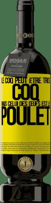 29,95 € Envoi gratuit   Vin rouge Édition Premium MBS® Reserva Le coq peut être très coq, mais celui des œufs est le poulet Étiquette Jaune. Étiquette personnalisable Reserva 12 Mois Récolte 2013 Tempranillo