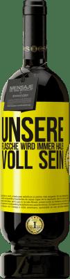 29,95 € Kostenloser Versand | Rotwein Premium Edition MBS® Reserva Unsere Flasche wird immer halb voll sein Gelbes Etikett. Anpassbares Etikett Reserva 12 Monate Ernte 2013 Tempranillo