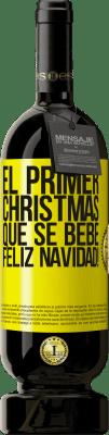 29,95 € Envío gratis   Vino Tinto Edición Premium MBS® Reserva El primer christmas que se bebe. Feliz navidad! Etiqueta Amarilla. Etiqueta personalizable Reserva 12 Meses Cosecha 2013 Tempranillo