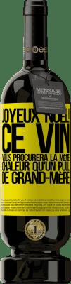 24,95 € Envoi gratuit | Vin rouge Édition Premium RED MBS Joyeux Noël! Ce vin vous procurera la même chaleur qu'un pull de grand-mère Étiquette Jaune. Étiquette personnalisée I.G.P. Vino de la Tierra de Castilla y León Vieillissement en fûts de chêne 12 Mois Espagne Tempranillo