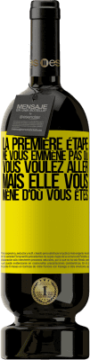 29,95 € Envoi gratuit   Vin rouge Édition Premium MBS® Reserva La première étape ne vous emmène pas où vous voulez aller, mais elle vous mène d'où vous êtes Étiquette Jaune. Étiquette personnalisable Reserva 12 Mois Récolte 2013 Tempranillo