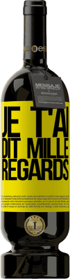 29,95 € Envoi gratuit | Vin rouge Édition Premium MBS® Reserva Je t'ai dit mille regards Étiquette Jaune. Étiquette personnalisable Reserva 12 Mois Récolte 2013 Tempranillo